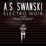 A.S. Swanski Electro Noir